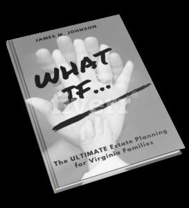 Estate Planning Attorney Woodbridge VA - What If Book